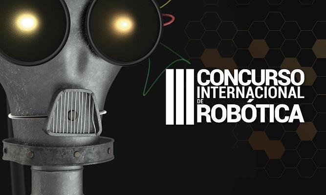 III Concurso <span> Internacional de Robótica </span>